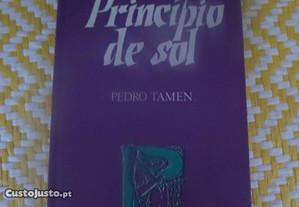 Princípio de Sol - Pedro Tamen