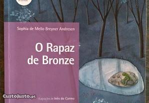 O rapaz de Bronze Sophia de Mello Breyner Andersen