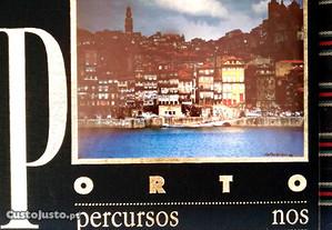 Porto: percursos nos espaços e memórias