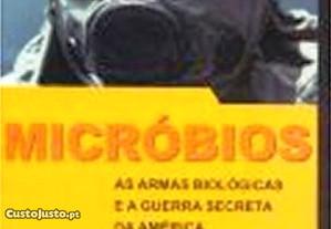 Micróbios As armas biológicas