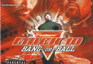 Mack 10 - Bang or Ball
