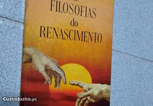 As Filosofias do Renascimento (portes grátis)