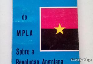 Textos e Documentos do MPLA Sobre a Revolução...
