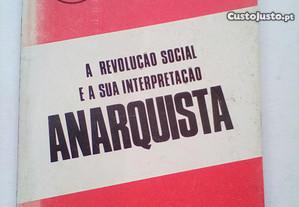 A Revolução Social e Sua Interpretação Anarquista