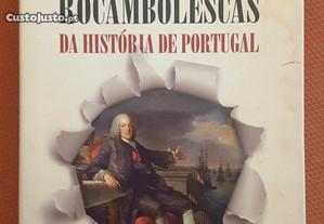 Histórias Rocambolescas da História