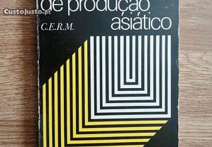 O modo de produção asiático / C.E.R.M (Portes grát