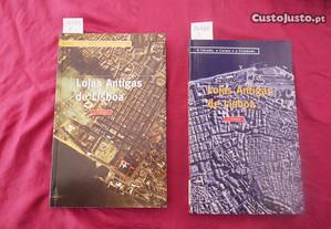 Lojas Antigas de Lisboa. 2 Publicações.