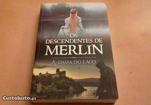 A Dama do Lago Os Descendentes de Merlin - Livro 2
