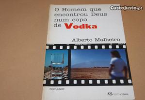 O Homem que Encontrou Deus num Copo de vodka