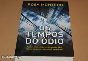 Os Tempos de Ódio// Rosa Monteiro 1ª Edição