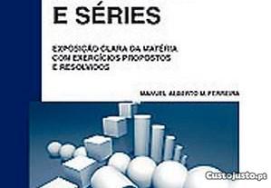 Sucessões e Séries de Manuel Alberto M. Ferreira
