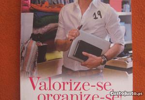 Valorize-se, Organize-se (Novo)