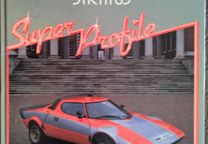Lancia Stratos- Super Profile.