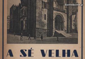 A Sé Velha de Coimbra - das origens ao século XV