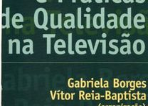 Discursos e Práticas de Qualidade na Televisão