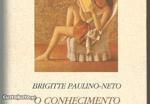 Brigitte Paulino-Netto - o conhecimento da flor