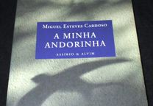 Livro A Minha Andorinha Miguel Esteves Cardoso
