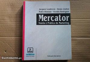 Mercator : teoria e prática do marketing 2ªed