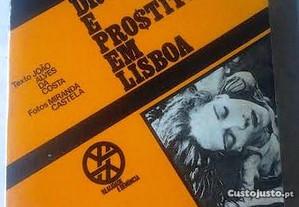 Droga e Prostituição em Lisboa ( portes gratis )