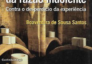 Crítica da Razão Indolente - Boaventura S. Santos