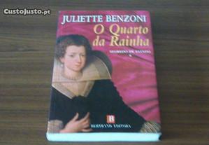 O quarto da Rainha de Juliette Benzoni