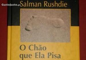O chão que ela pisa, de Salman Rushdie.