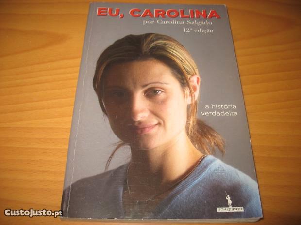 Eu, Carolina - A verdadeira historia - à venda - Livros, Porto ...