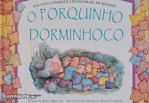 O porquinho dorminhoco - Livro com relevo.
