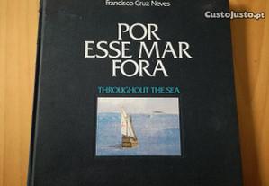 Por esse mar fora - Francisco Cruz Neves