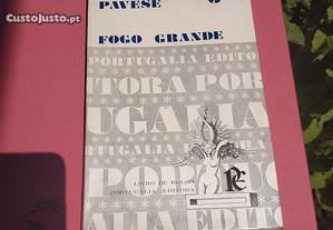 Fogo grande - Cesare Pavese - Portugália Editora