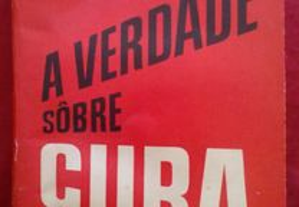 A Verdade Sôbre Cuba, de C. Wright Mills