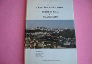 Cemitérios de Lisboa, entre o Real e o Imaginário