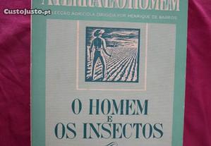 O Homem e os insectos por E. Sousa dAlmeida. 1946