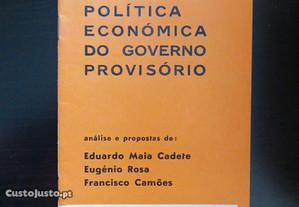 A Política Económica do Governo Provisório