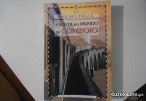 A Volta ao Mundo de Comboio-Philippe Mélul (2003)