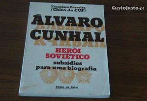 Álvaro Cunhal Herói Soviético de Francisco Ferreir