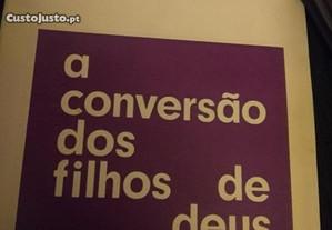 A Conversão dos filhos de Deus, Josemaria Escrivá.