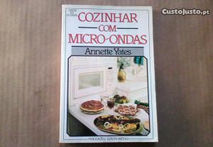 Cozinhar com Micro - Ondas