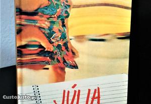 Júlia, confissões de uma drogada