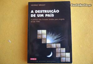 A Destruição de um País - George Wright, 2000