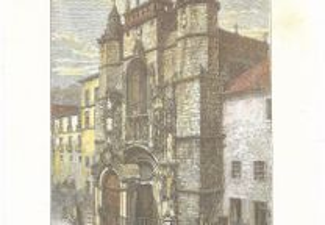 Gravura- Frontaria Egraja de Santa Cruz, Coimbra
