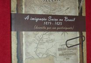 A Imigração Suíça no Brasil 1819-1823