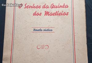 O Senhor da Quinta dos Martírios - João Paulo Frei