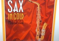 Max Greger and His Orchestra Sax In Gold