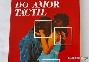 Os Segredos do Amor Táctil - A. Vignatti e O. Caba
