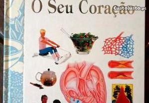 Livro O seu coração tratamentos naturais e saúde