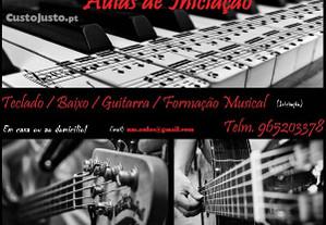 Aulas Iniciação:Teclado/Guitarra/Baixo/F.Musical