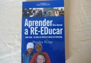 Aprender a Re-Educar por Kátia Almeida (2008)