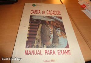 Livro Carta de Caçador,Of. Envio Manual para Exame