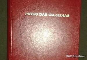 Páteo das comédias, de Luiz Forjaz Trigueiros.